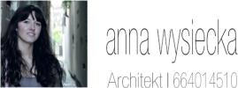 Anna Wysiecka / Architektura